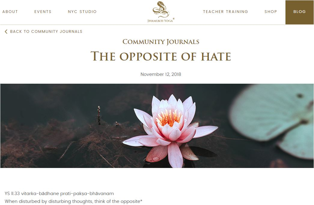 Jivamukti Blog: Opposite of Hate